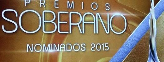 Nominados a Premios Soberano 2015