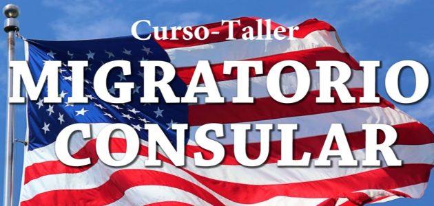 CURSO TALLER MIGRATORIO CONSULAR ESTE PRÓXIMO 21 DE MAYO